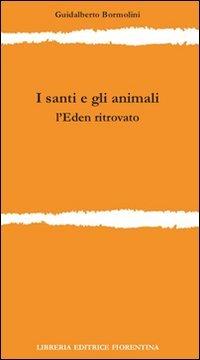 Copertina del libro I Santi e gli animali